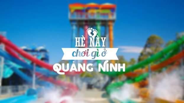 Hè này chơi gì ở Quảng Ninh - 2016