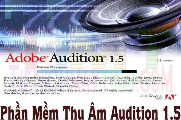 Phần Mềm Thu Âm Mix Nhạc Adobe Audition 1.5 Full Key