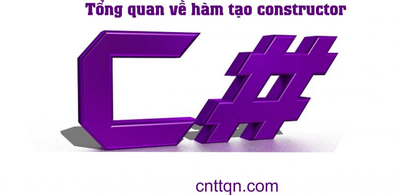 sử dụng hàm constructor trong c#