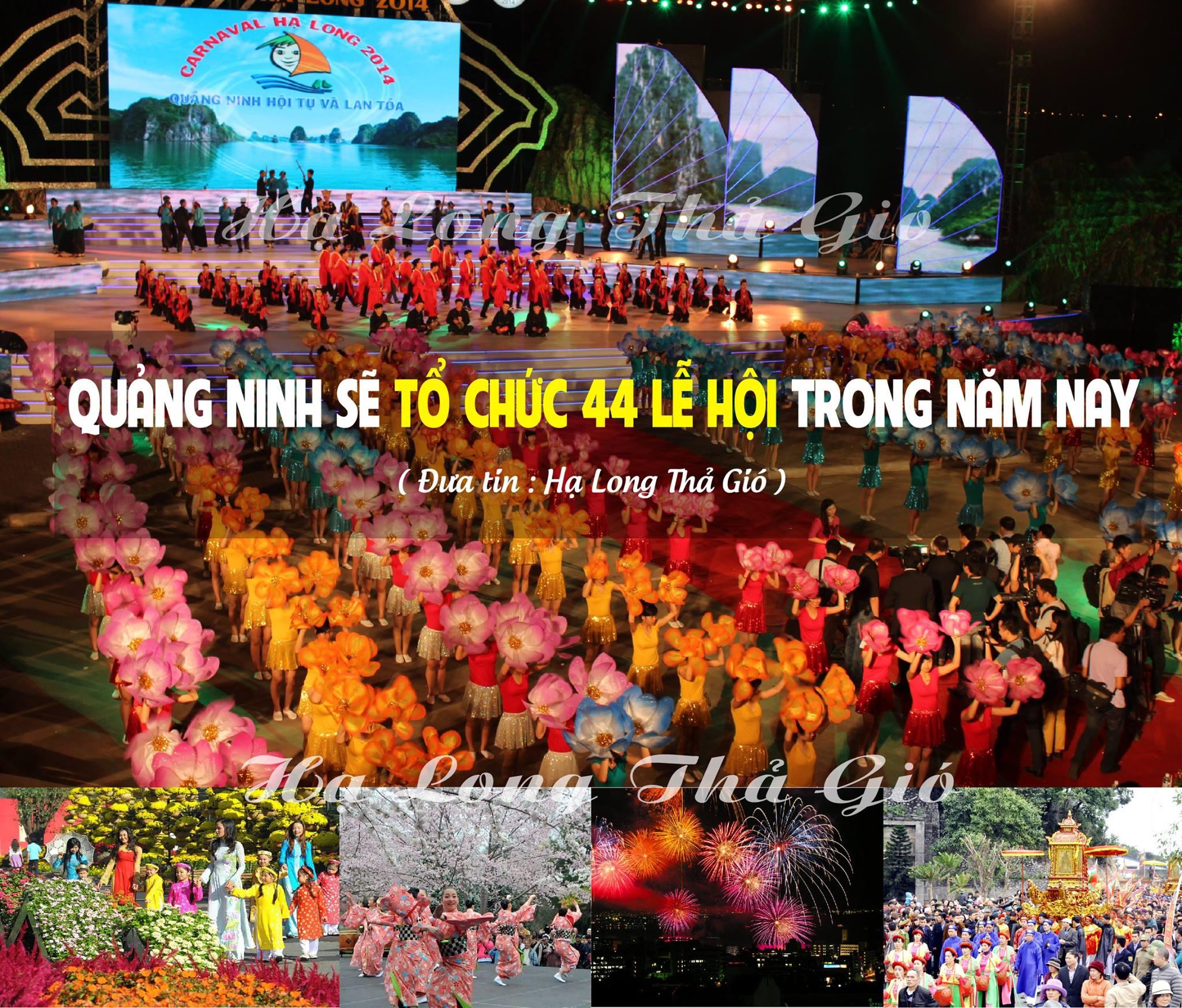 Quảng Ninh sẽ tổ chức tổng cộng 44 LỄ HỘI - năm 2018