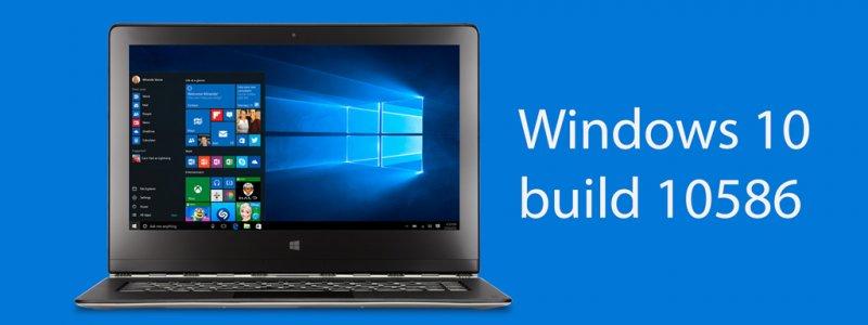 Windows 10 PC Preview build 10586 dành cho PC